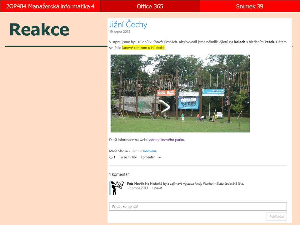 Reakce Office 365Snímek 392OP484 Manažerská informatika 4