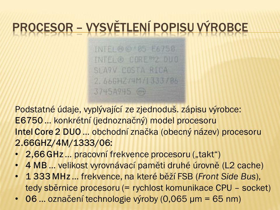 """Intel dodává od r.2011 procesory s jádrem """"Sandy Bridge , vyráběné pův."""