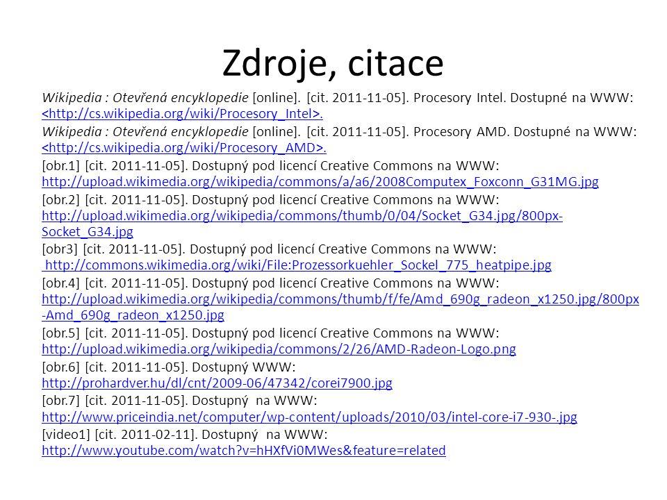 Wikipedia : Otevřená encyklopedie [online]. [cit. 2011-11-05]. Procesory Intel. Dostupné na WWW:.. Wikipedia : Otevřená encyklopedie [online]. [cit. 2
