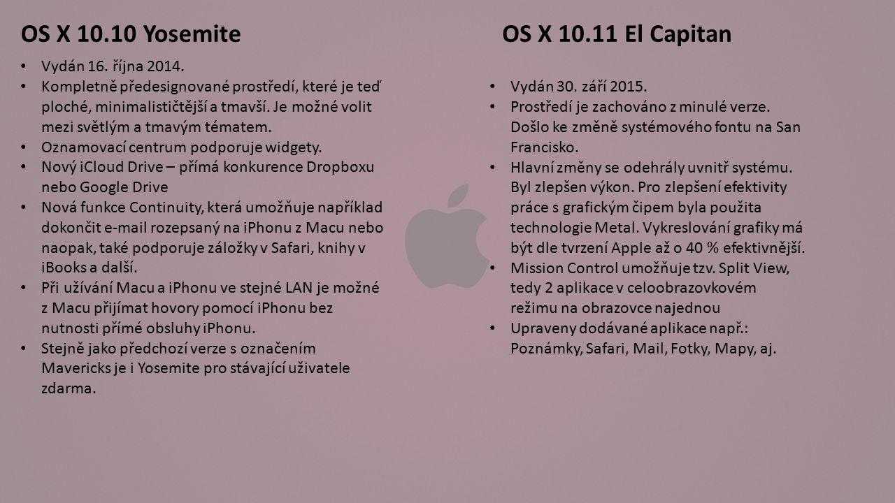 Závěrečné otázky: 1- Jak se jmenoval základ systému OS X: a) Peter b) Steve c) Darwin 2- Macintosh používaly jako první procesory: a) Motorola 680x0 b) AMD c) Intel Core 3- Kompletní předělání vzhledu přinesl: a) Snow Leopard b) El capitan c) Yosemite 4- Projekt Macintosh byl založen: a) Jefem Raskinem b) Ronald Wayne C) Bill Gates 5- Převzetí funkcí a aplikací z iOS přivedla verze: a) System 6 b) Mountain Lion c) Mac OS 8