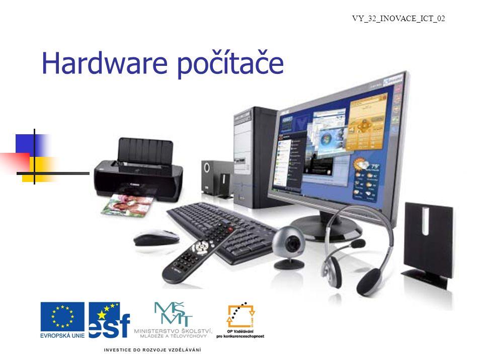 Hardware počítače VY_32_INOVACE_ICT_02