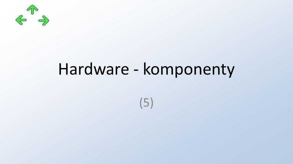 Hardware - komponenty (5)