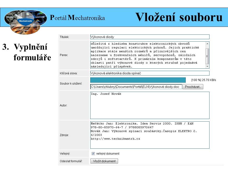 P ortál M echatronika Vložení souboru 3.Vyplnění formuláře odeslat ikona vložení souboru