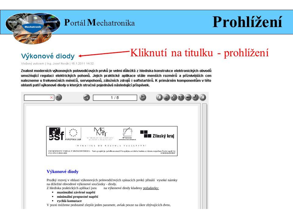P ortál M echatronika Prohlížení Kliknutí na titulku - prohlížení