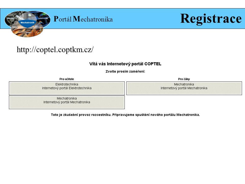 P ortál M echatronika Registrace http://coptel.coptkm.cz/