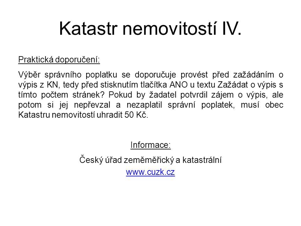 Katastr nemovitostí IV.