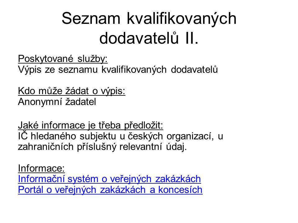 Seznam kvalifikovaných dodavatelů II.