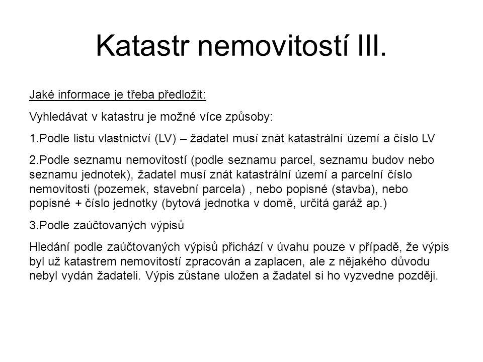 Katastr nemovitostí III.