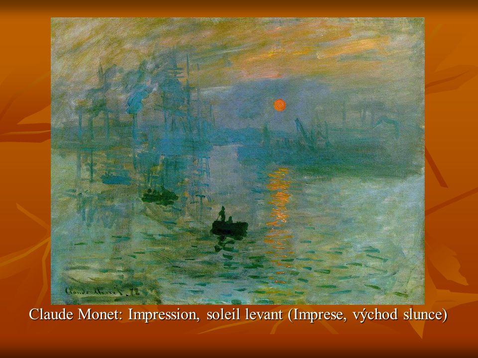 Claude Monet: Impression, soleil levant (Imprese, východ slunce)