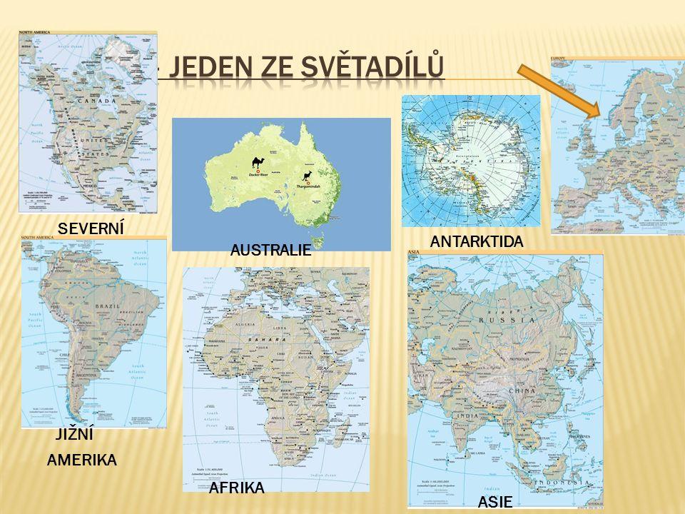 AMERIKA AFRIKA ASIE AUSTRALIE ANTARKTIDA SEVERNÍ JIŽNÍ
