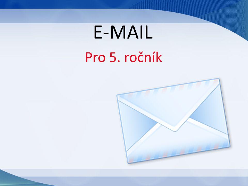 Pro 5. ročník E-MAIL