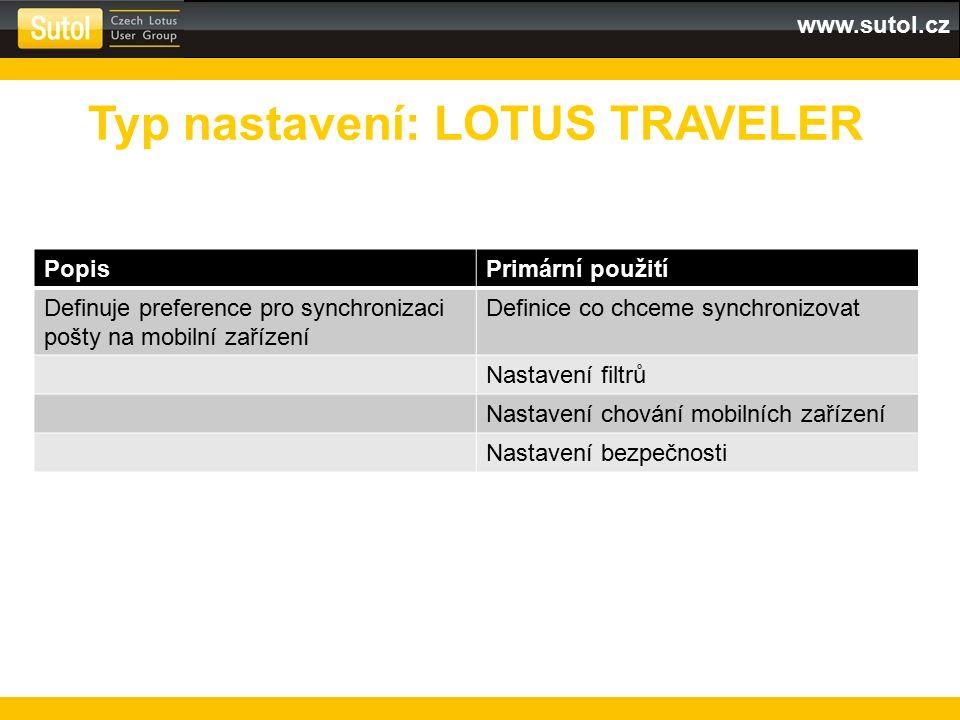 www.sutol.cz PopisPrimární použití Definuje preference pro synchronizaci pošty na mobilní zařízení Definice co chceme synchronizovat Nastavení filtrů
