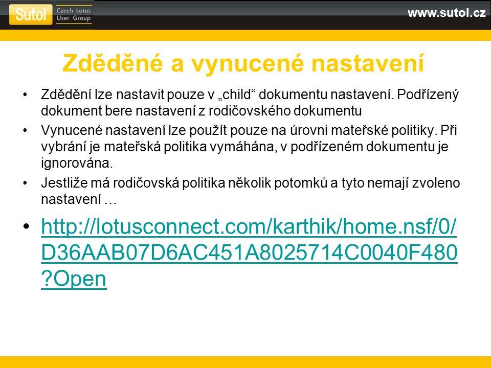 """www.sutol.cz Zdědění lze nastavit pouze v """"child"""" dokumentu nastavení. Podřízený dokument bere nastavení z rodičovského dokumentu Vynucené nastavení l"""
