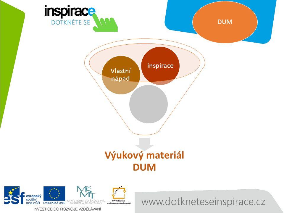 Výukový materiál DUM Vlastní nápad inspirace DUM
