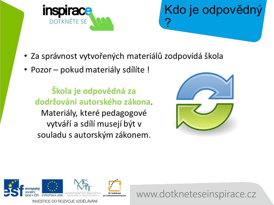 Za správnost vytvořených materiálů zodpovídá škola Pozor – pokud materiály sdílíte .