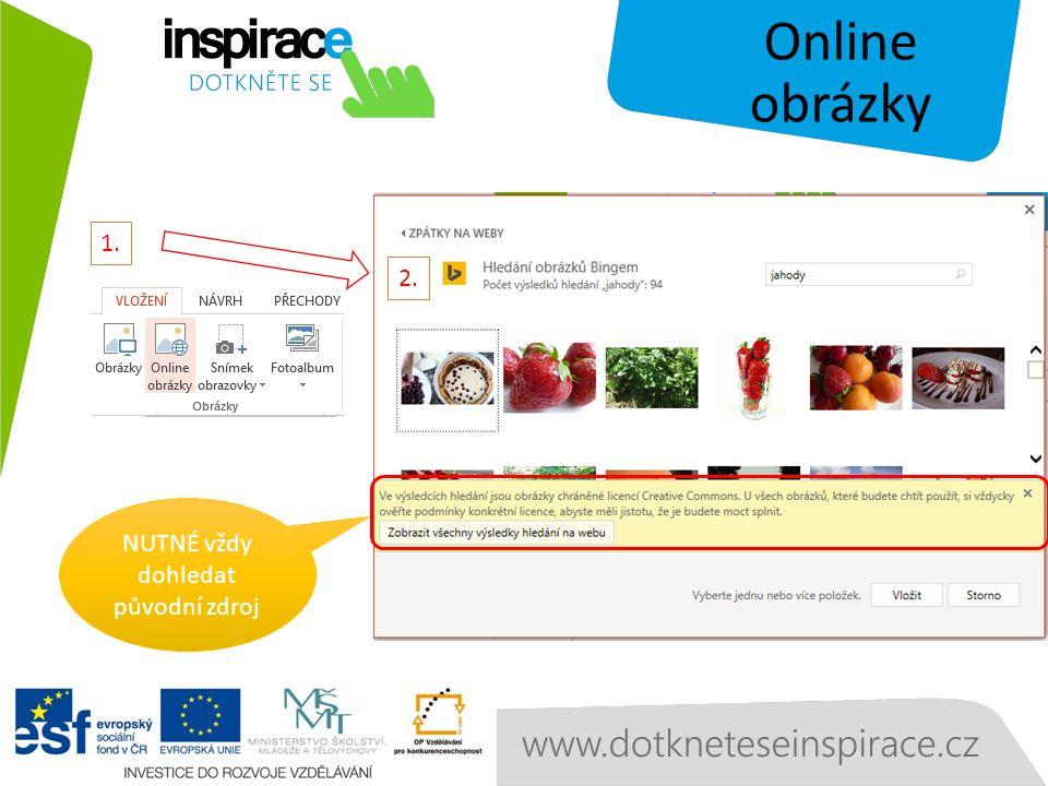 Online obrázky NUTNÉ vždy dohledat původní zdroj 1. 2.