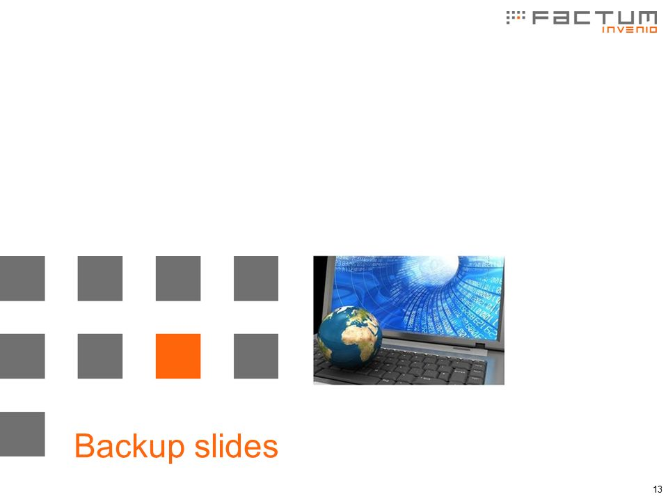 13 Backup slides