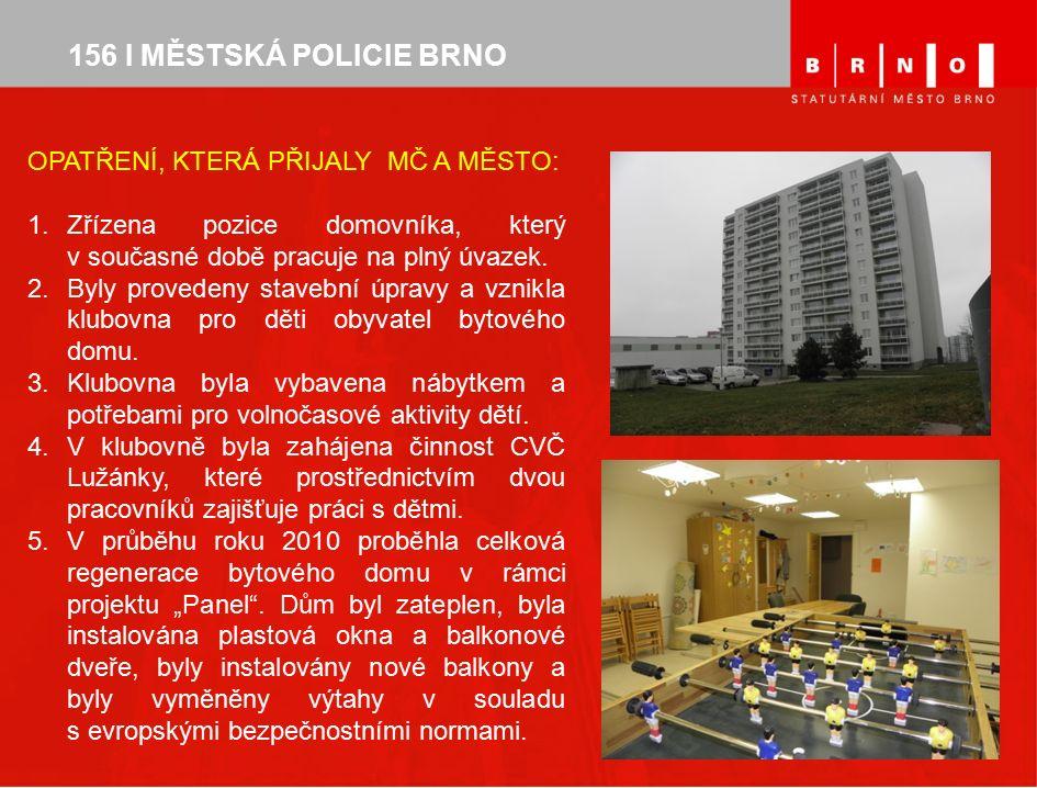 156 I MĚSTSKÁ POLICIE BRNO Realizace II.