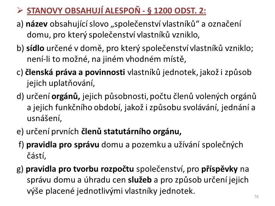  STANOVY OBSAHUJÍ ALESPOŇ - § 1200 ODST.