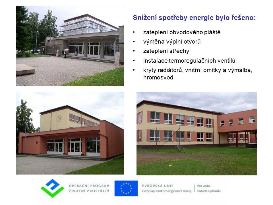 Snížení spotřeby energie bylo řešeno: zateplení obvodového pláště výměna výplní otvorů zateplení střechy instalace termoregulačních ventilů kryty radiátorů, vnitřní omítky a výmalba, hromosvod