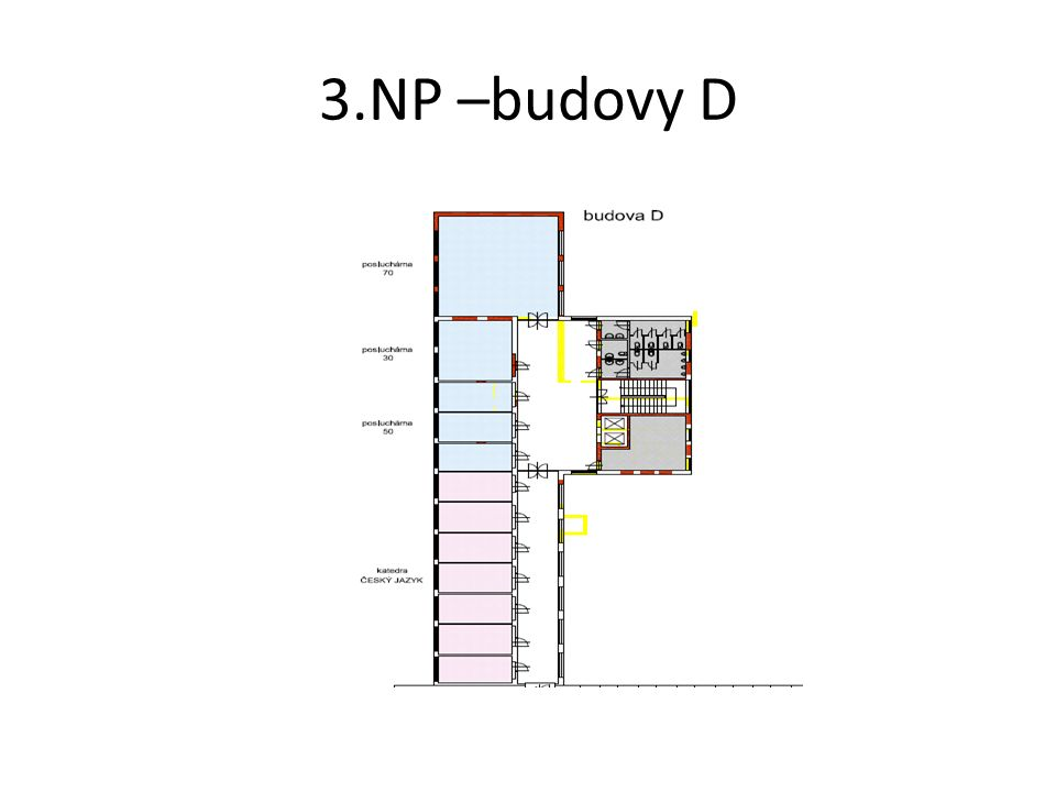 3.NP –budovy D