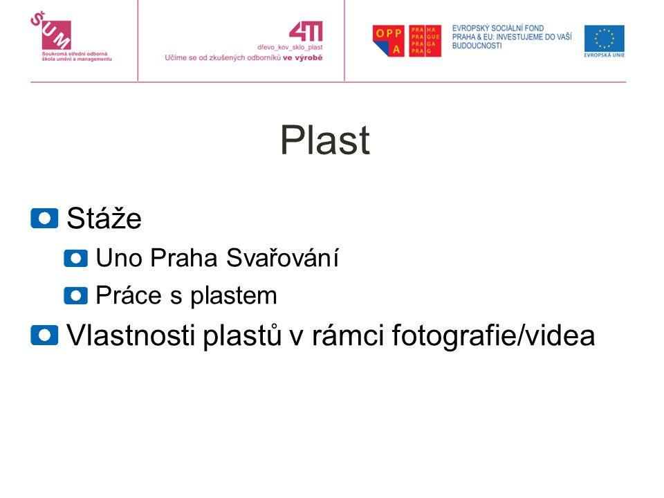 Plast Stáže Uno Praha Svařování Práce s plastem Vlastnosti plastů v rámci fotografie/videa