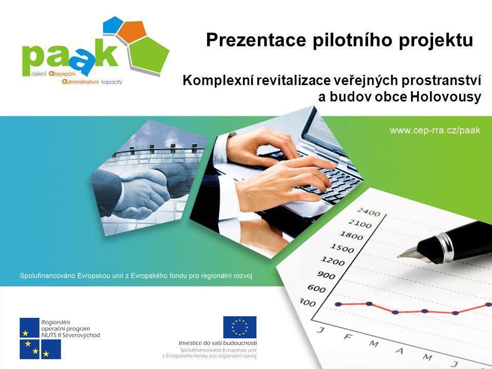 Prezentace pilotního projektu Komplexní revitalizace veřejných prostranství a budov obce Holovousy