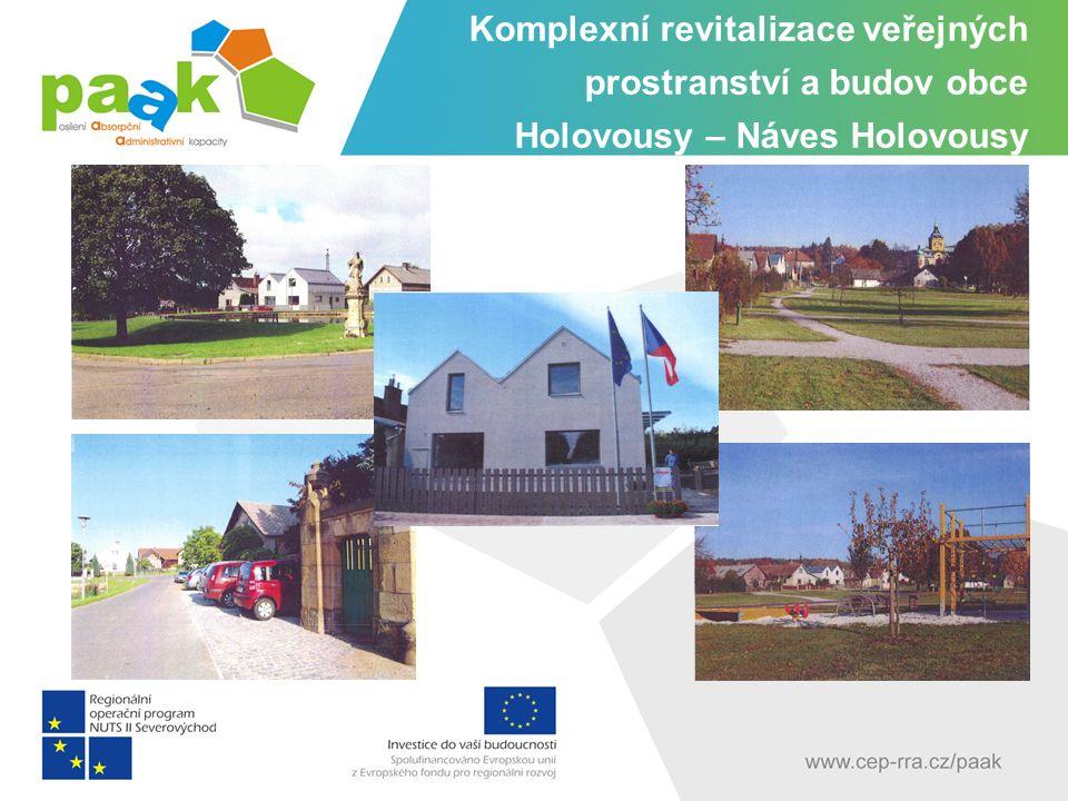 Komplexní revitalizace veřejných prostranství a budov obce Holovousy – Náves Holovousy
