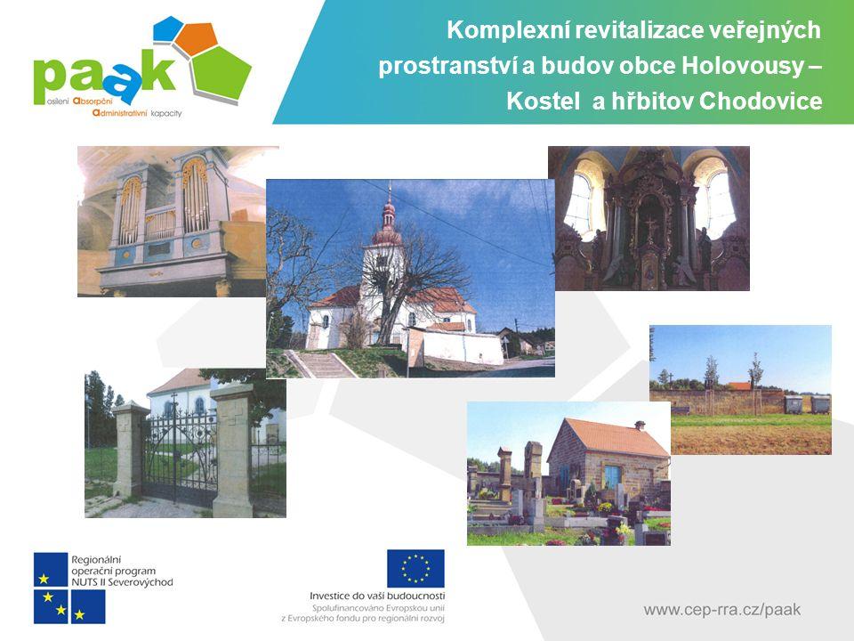 Komplexní revitalizace veřejných prostranství a budov obce Holovousy – Kostel a hřbitov Chodovice