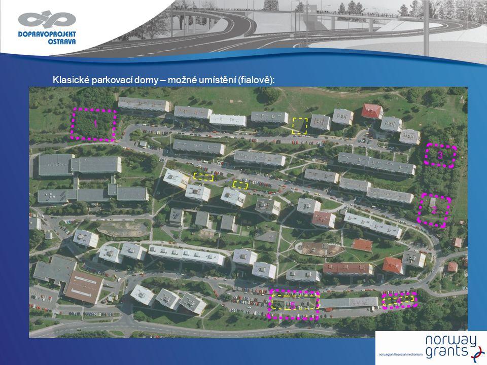 Klasické parkovací domy – možné umístění (fialově):