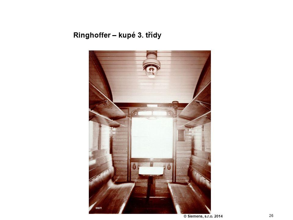 26 © Siemens, s.r.o. 2014 Ringhoffer – kupé 3. třídy