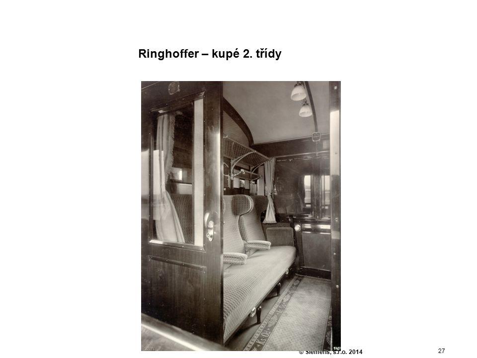 27 © Siemens, s.r.o. 2014 Ringhoffer – kupé 2. třídy