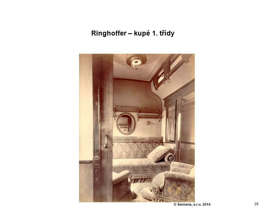 28 © Siemens, s.r.o. 2014 Ringhoffer – kupé 1. třídy