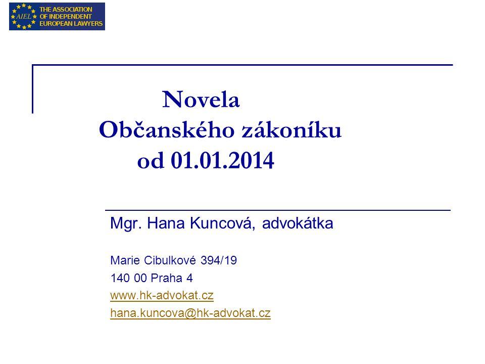 Novela Občanského zákoníku od 01.01.2014 Mgr.