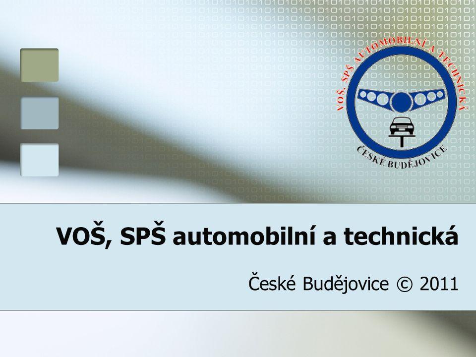 VOŠ, SPŠ automobilní a technická České Budějovice © 2011