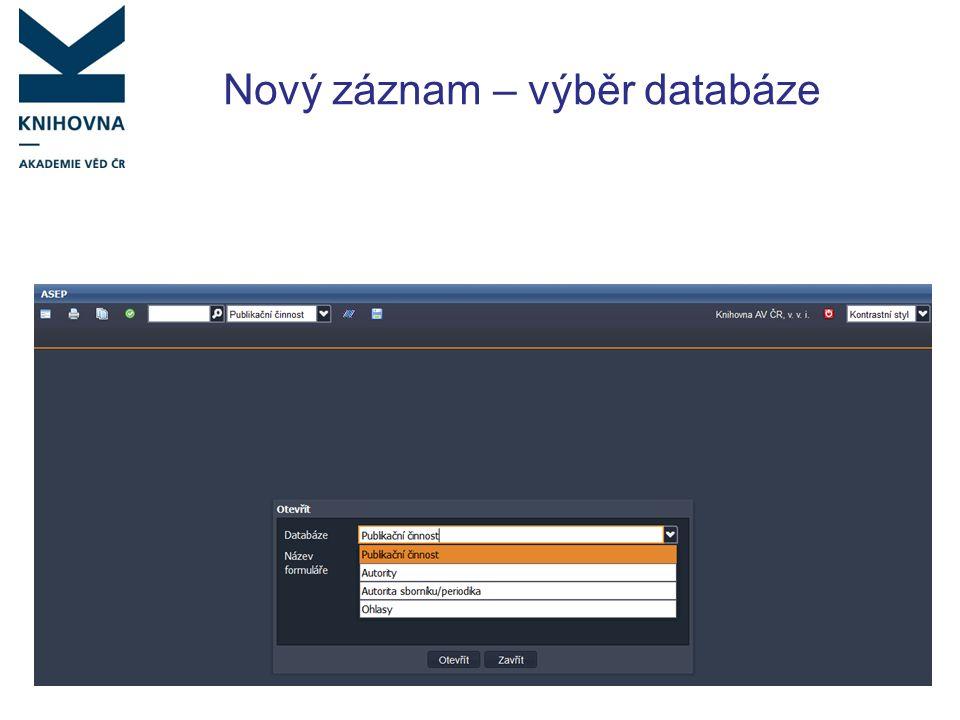 Nový záznam – výběr databáze