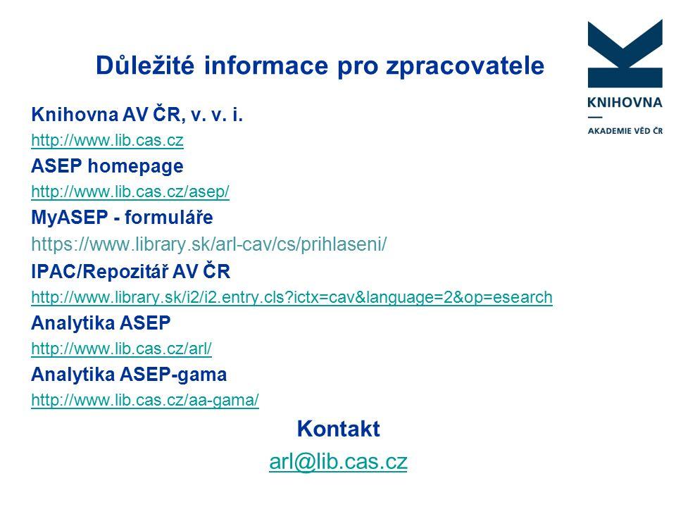 Důležité informace pro zpracovatele Knihovna AV ČR, v.