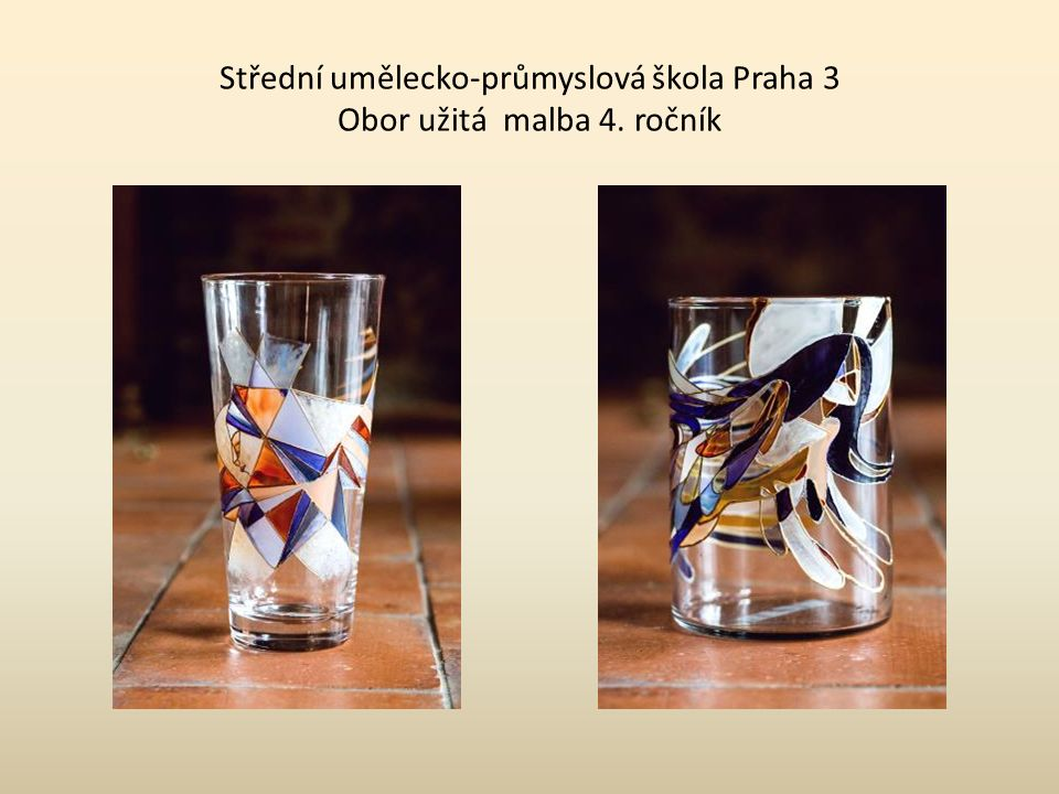 Střední umělecko-průmyslová škola Praha 3 Obor užitá malba 4. ročník