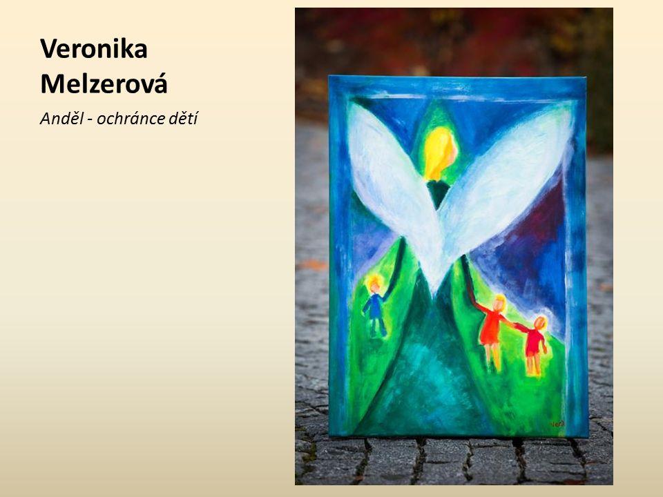 Veronika Melzerová Anděl - víla melancholie