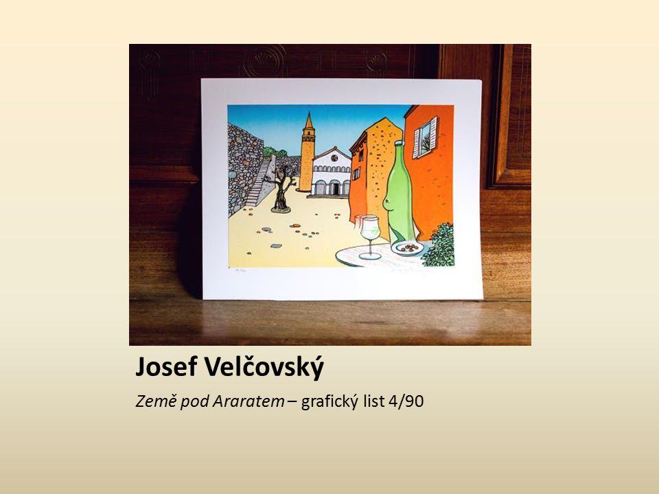 Josef Velčovský Země pod Araratem – grafický list 23/90