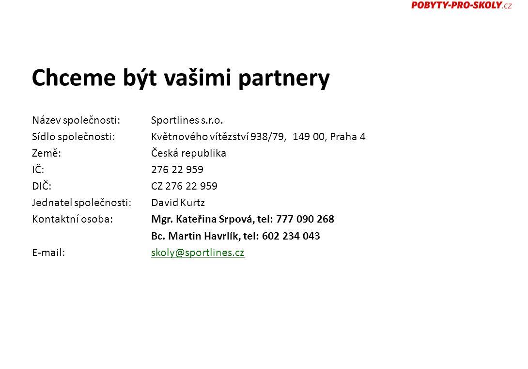 Chceme být vašimi partnery Název společnosti:Sportlines s.r.o.