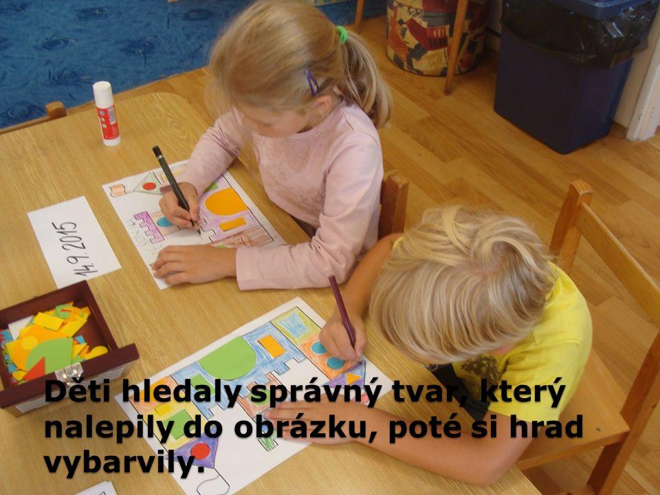 Děti hledaly správný tvar, který nalepily do obrázku, poté si hrad vybarvily.