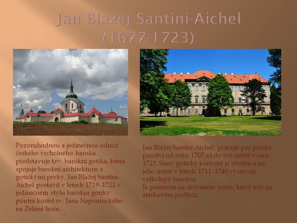 Jan Blažej Santini-Aichel, pracuje pro plaské panství od roku 1707 až do své smrti v roce 1723. Starý gotický konvent je zbořen a na jeho místě v lete