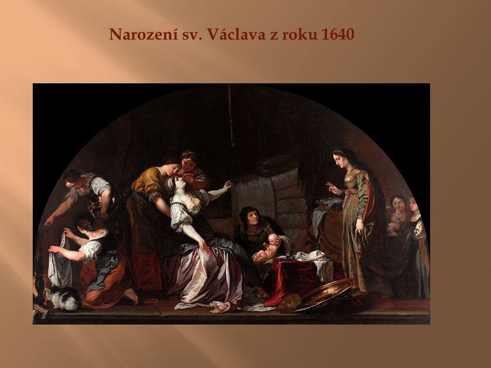 Narození sv. Václava z roku 1640