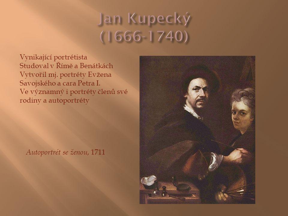 Vynikající portrétista Studoval v Římě a Benátkách Vytvořil mj. portréty Evžena Savojského a cara Petra I. Ve významný i portréty členů své rodiny a a