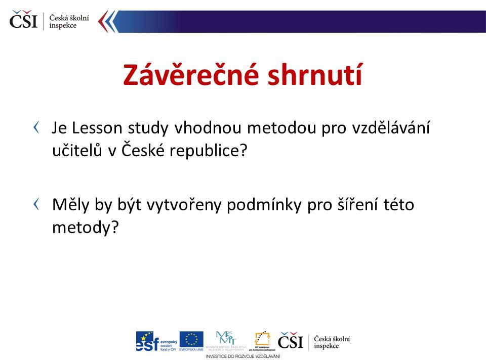 Je Lesson study vhodnou metodou pro vzdělávání učitelů v České republice.