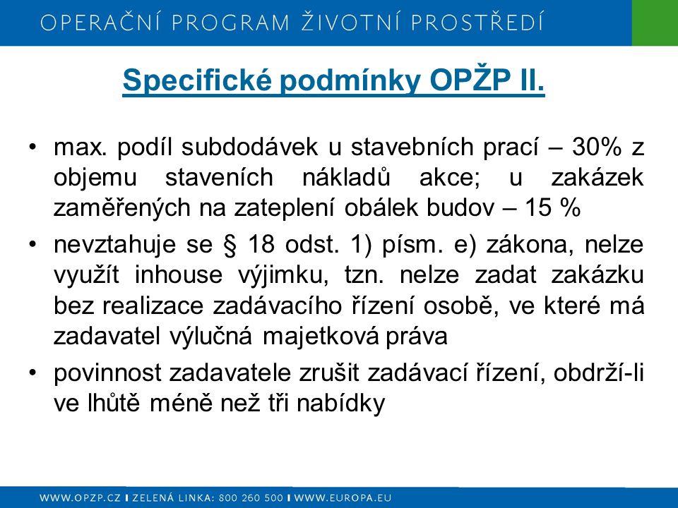 Specifické podmínky OPŽP II. max.