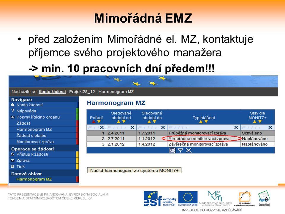 10 EMZ Stránka se zobrazí po založení a otevření nové MZ
