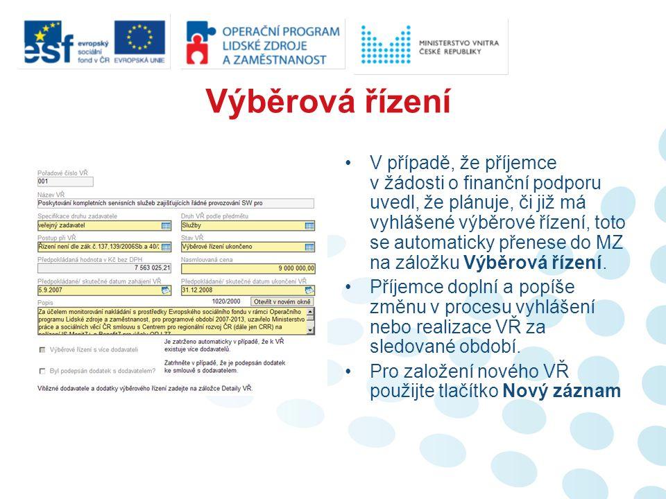 Výběrová řízení V případě, že příjemce v žádosti o finanční podporu uvedl, že plánuje, či již má vyhlášené výběrové řízení, toto se automaticky přenese do MZ na záložku Výběrová řízení.