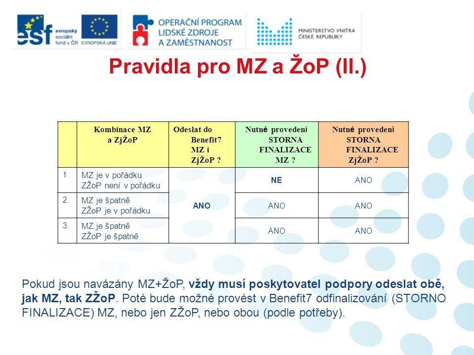 Kombinace MZ a ZjŽoP Odeslat do Benefit7 MZ i ZjŽoP .
